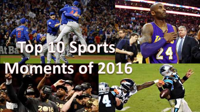 Top 10 Sports Moments Of 2016
