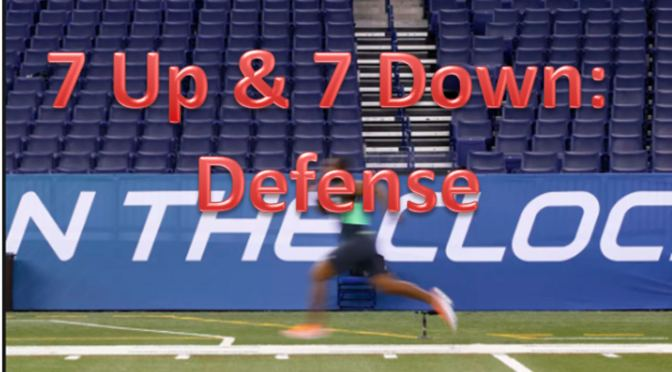 7 UP & 7 Down From The NFL Combine: Defense
