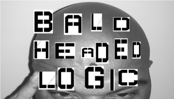 Bald Headed Logic Podcast Episode 1