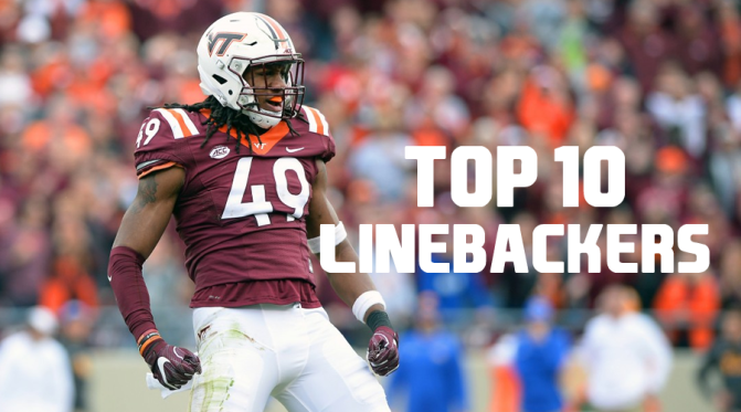 Top 10 linebackers in the 2018 NFL Draft: