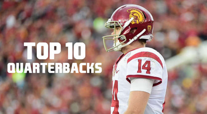 Top 10 quarterbacks in the 2018 NFL Draft: