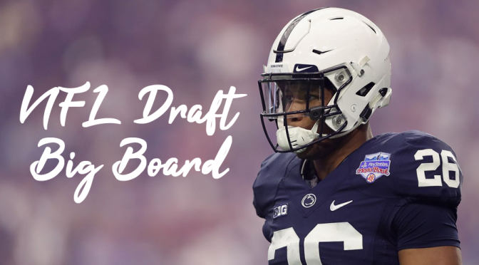 Big Board for the 2018 NFL Draft: