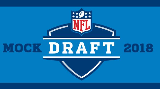 First Round Mock Draft 2018: