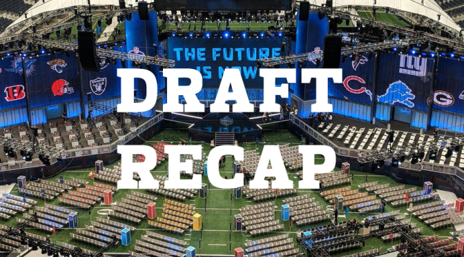 Recapping the 2018 NFL Draft: