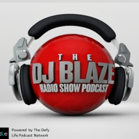DJ Blaze Radio Show Podcast - Why Would I Hogtie Her?