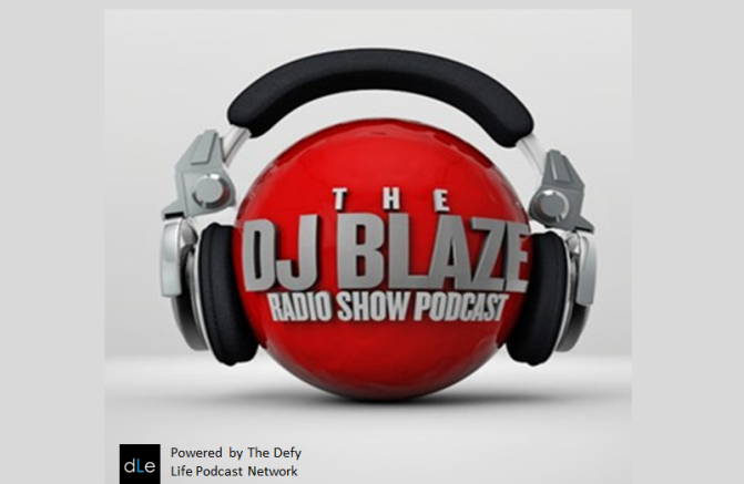 DJ Blaze Radio Show Podcast – I Love Us 4 Real