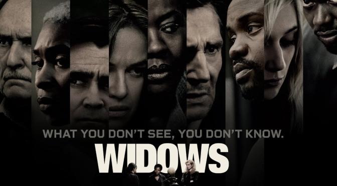 Screenings With Migs: Widows (Spoiler Free)
