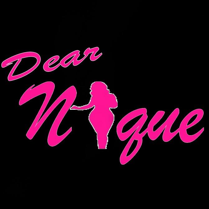 Dear Nique