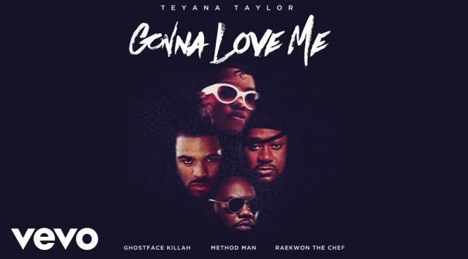 ***WATCH*** Teyana Taylor – Gonna Love Me (Remix)