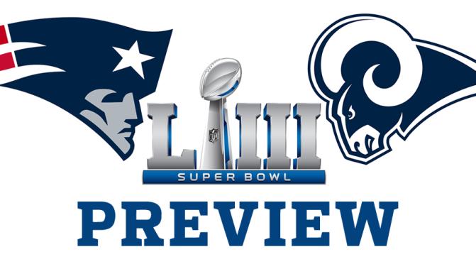 Super Bowl LIII preview: