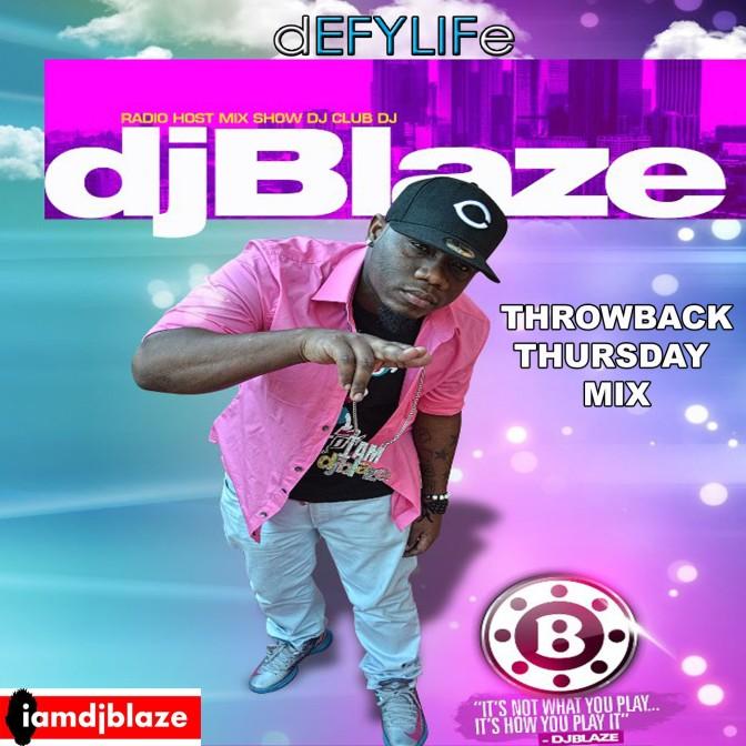 DJ Blaze Throwback Thursday Mix 10