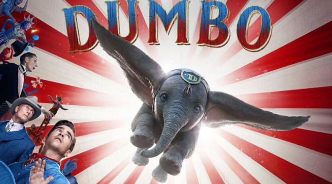 Movies With Migs: Dumbo Is Unseasoned Chicken (Spoiler free)