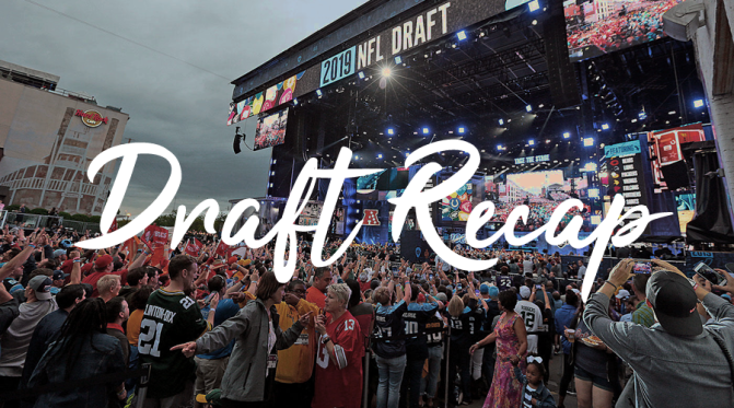 Recapping the 2019 NFL Draft: