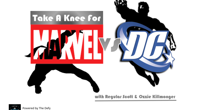 TAKE A KNEE FOR MARVEL VS DC EPISODE 39-BATTLEGROUND AND SDCC