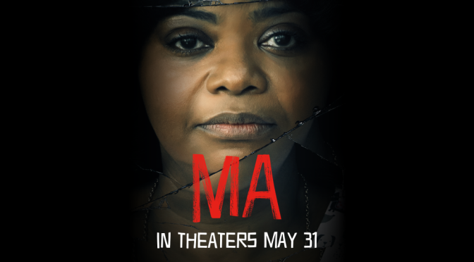 Movies With Migs: Ma (Spoiler Free)