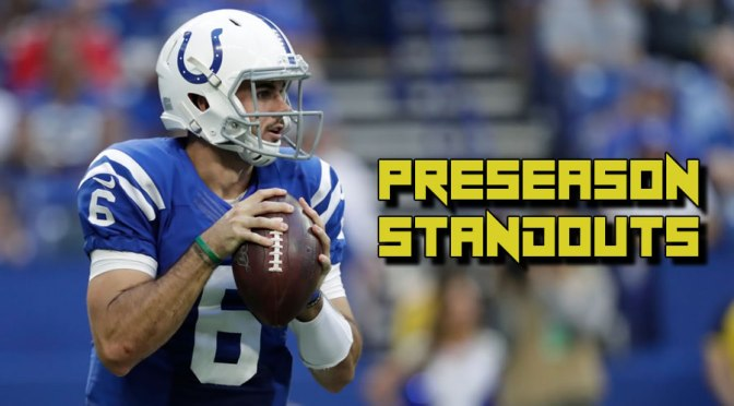 Who has stood out during the 2019 NFL preseason: