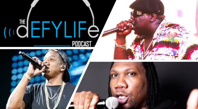 The Defy Life Podcast – Top 10 MC's