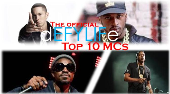 Defy Life Top 10 MCs