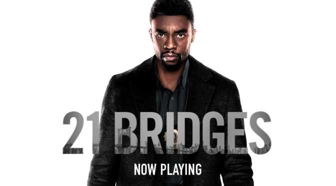 Screenings With Migs: 21 Bridges (No Spoilers)