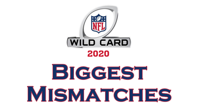 Biggest mismatches for Wildcard Weekend 2020: