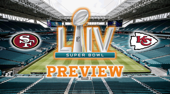 Super Bowl LIV preview: