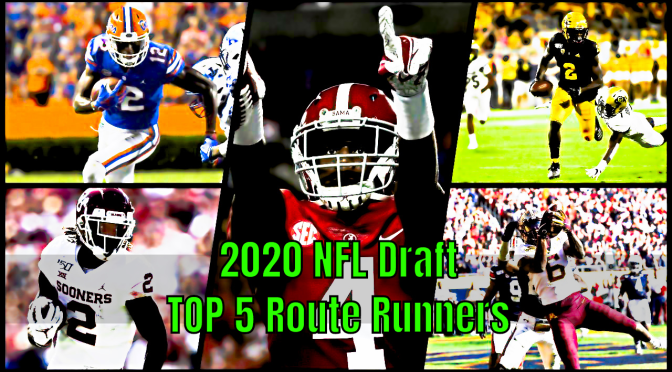 TOP 5 Route Runners | 2020 NFL Draft Class Wide Receivers