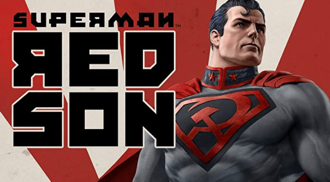 Movies With Migs:                          Superman: Red Son (No Spoilers)