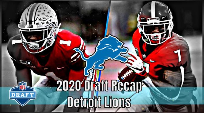 Detroit Lions | 2020 NFL Draft Recap (CPGM)