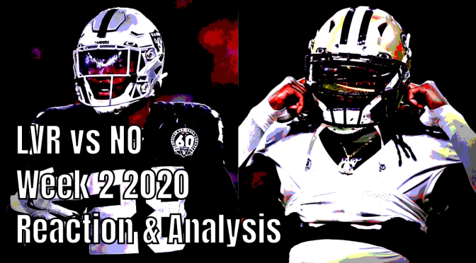 Las Vegas Raiders vs. New Orleans Saints | Week 2 Recap, Reaction & Analysis | NFL 2020