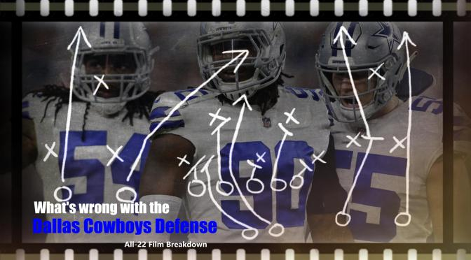 What is wrong with the Dallas Cowboys DEFENSE? NFL All-22 Film Breakdown