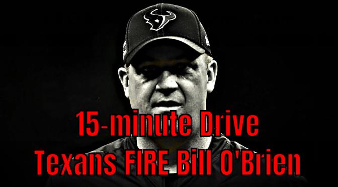 Texans FIRE Bill O'Brien | 2020 NFL News & Reaction