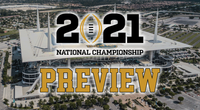 Previewing the 2021 CFP National Championship game: