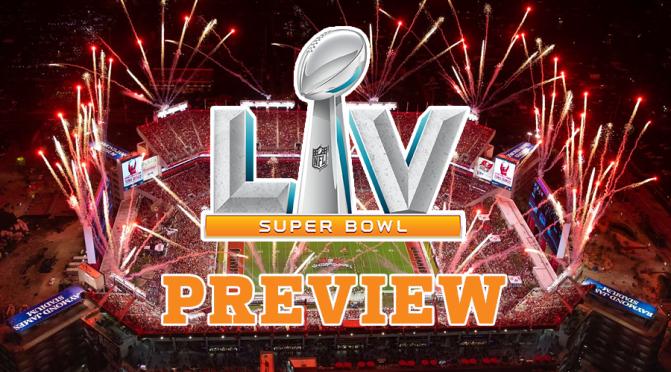 Super Bowl LV preview: