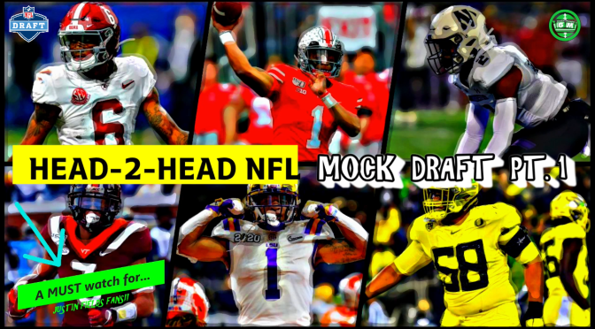 HEAD-2-HEAD 2021 NFL MOCK DRAFT! Part 1 of 2