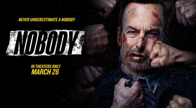 MOVIES WITH MIGS: NOBODY (NO SPOILERS)